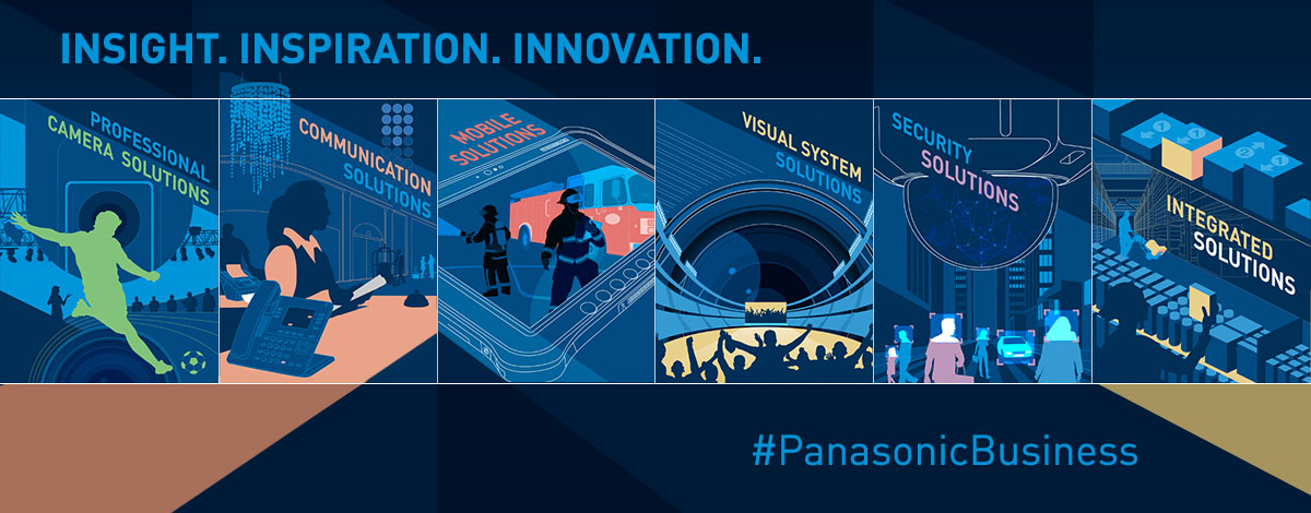 Insight, Inspiration and Innovation by Panasonic Business Products and Solutions
