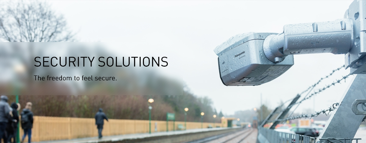 Freedom to feel Secure: Panasonic Security, CCTV and Video Surveillance - Security Solutions | Panasonic Business